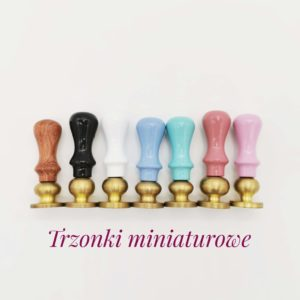 Trzonki miniaturowe